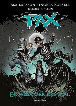 Pax. El missatger del mal