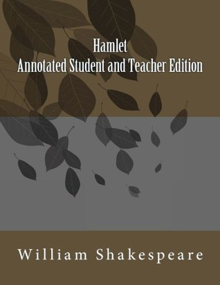 Hamlet Annotated Student and Teacher Edition