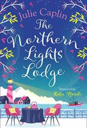 The Northern Lights Lodge (Romantic Escapes, #4) Book