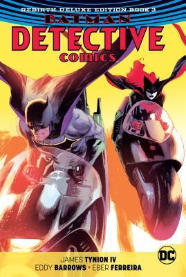 Batman: Detective Comics: The Rebirth Deluxe Edition Book 3