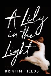 A Lily in the Light Book