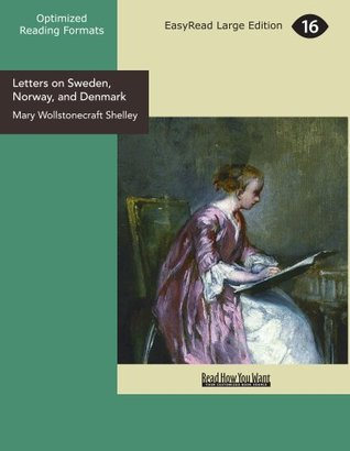 Letters on Sweden, Norway, and Denmark