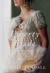 The Liberty Bride (Daughters of the Mayflower #6) Book
