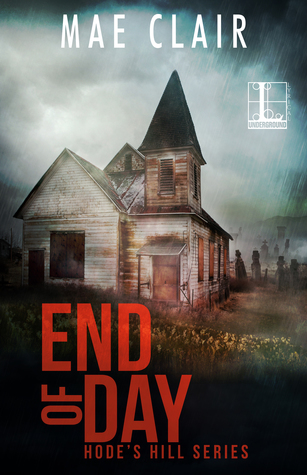 End of Day (Hode's Hill, #2)