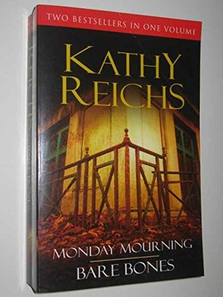 Monday Mourning / Bare Bones (Temperance Brennan, #6-7)