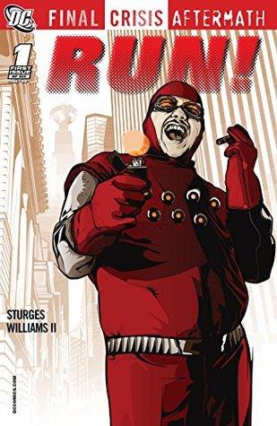 Final Crisis Aftermath: RUN! (2009) #1 (Final Crisis Aftermath: RUN! (2009) Vol. 1)