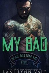 My Bad (Bear Bottom Guardians MC, #4) Book