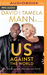 Us Against the World: Our Secrets to Love, Marriage, and Family