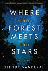 Where the Forest Meets the Stars Pdf Book