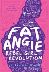 Fat Angie: Rebel Girl Revolution Book