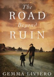The Road Beyond Ruin Book by Gemma Liviero