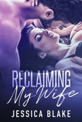 Reclaiming My Wife Book
