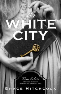 The White City (True Colors)