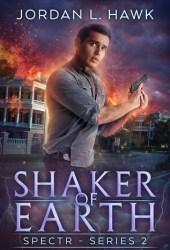 Shaker of Earth (SPECTR Series 2, #5) Book