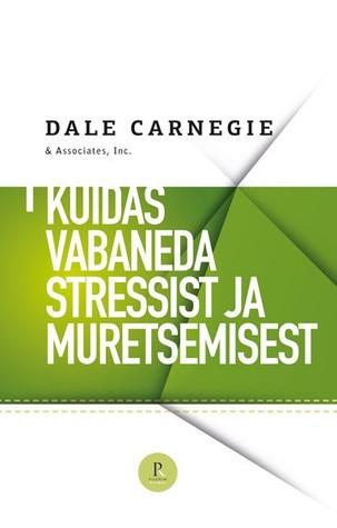 Kuidas vabaneda stressist ja muretsemisest