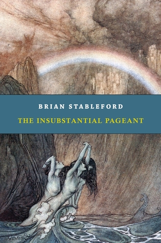 The Insubstantial Pageant