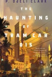 The Haunting of Tram Car 015 Book