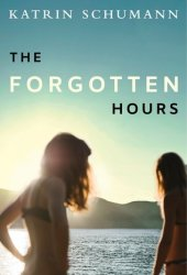 The Forgotten Hours Book