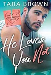 He Loves You Not (Serendipity, #2) Book