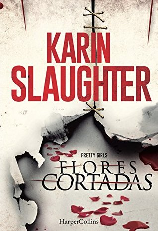 Flores cortadas (Suspense / Thriller Livro 201)