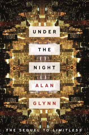 Under the Night PDF Book by Alan Glynn PDF ePub