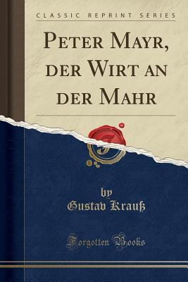 Peter Mayr, Der Wirt an Der Mahr