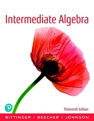 Intermediate Algebra Plus NEW MyLab Math with Pearson eText -- Access Card Package (13th Edition) (What's New in Developmental Math)