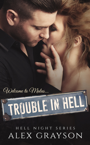 Trouble in Hell (Hell Night, #1)