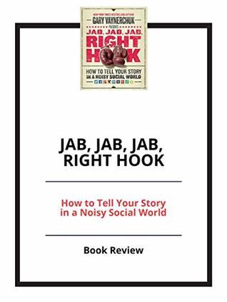 Jab, Jab, Jab, Right Hook: Book Review