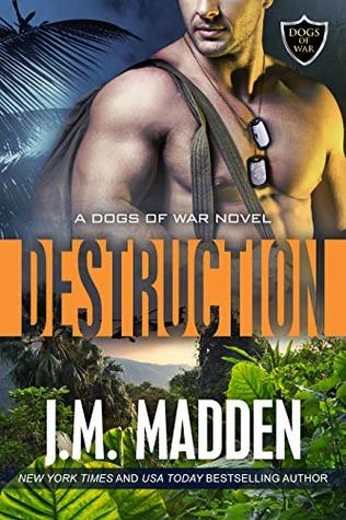 Destruction (Dogs of War #2)