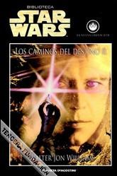 Los Caminos del destino II (Star Wars: La nueva Orden Jedi #14)