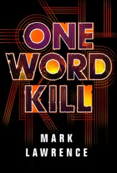 One Word Kill (Impossible Times, #1) Book