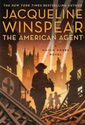 The American Agent (Maisie Dobbs, #15) Book