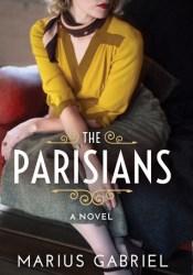 The Parisians Book by Marius Gabriel