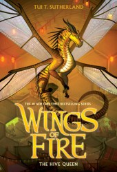 The Hive Queen (Wings of Fire, #12) Book
