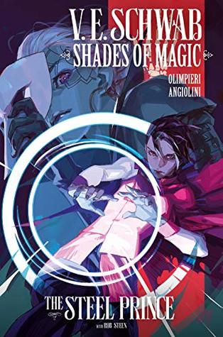 The Steel Prince #3 (Shades of Magic Graphic Novels #3)