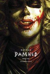 Batman: Damned, Book Two (DC Black Label: Batman Damned, #2) Book