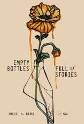 Empty Bottles Full of Stories Book