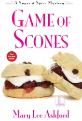 Game of Scones (A Sugar & Spice Mystery #1) Book