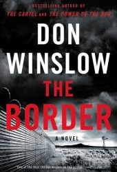 The Border (Power of the Dog, #3) Book
