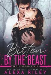 Bitten by the Beast (Virgin Blood, #1) Book