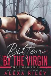 Bitten by the Virgin (Virgin Blood, #2) Book