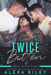 Twice Bitten (Virgin Blood, #3) Book
