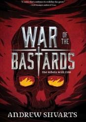 War of the Bastards (Royal Bastards, #3) Book by Andrew Shvarts