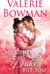 No Other Duke But You (Playful Brides, #11) Book