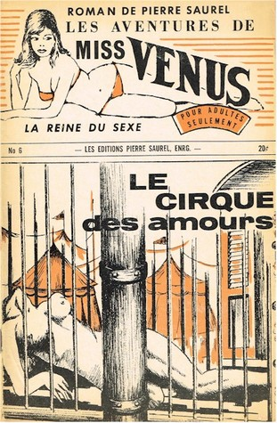 Les aventures de miss Venus, la reine du sexe #6 - Le cirque des amours