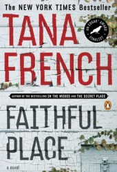 Faithful Place (Dublin Murder Squad, #3)
