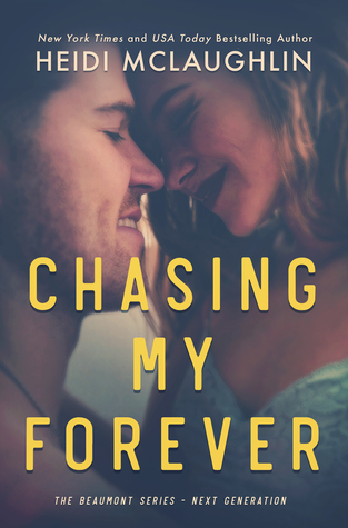 Chasing My Forever (Beaumont: Next Generation #3)