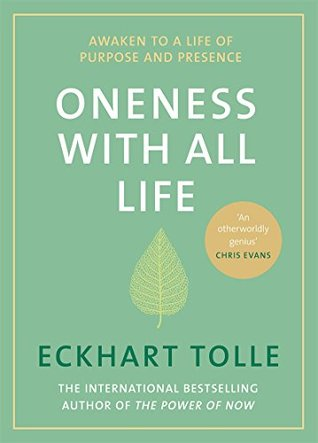 Oneness With All Life: Awaken to a life of purpose and presence with the Number One bestselling spiritual author