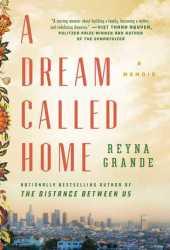 A Dream Called Home Book